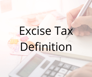 Excise Tax Definition